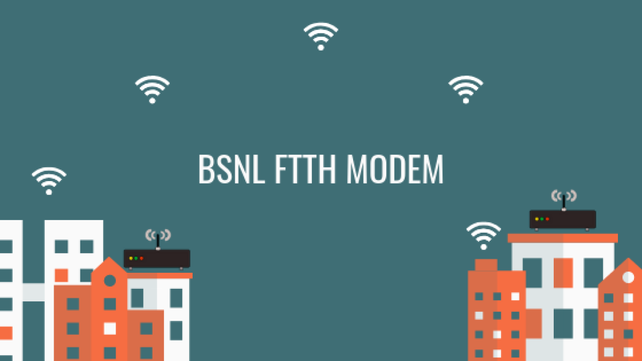 BSNL FTTH Modem or ONT :All you need to know